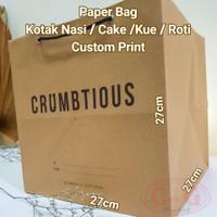 Paper Bag Tebal Custom Print / Kotak Nasi / Kue / Cake / Uk. 27x27x27