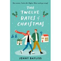 The Twelve Dates of Christmas by Jenny Bayliss [Bayliss, Jenny]