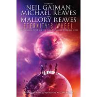 Eternitys Wheel by Gaiman Neil, Reaves Michael