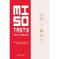Miso Tasty: Everyday, Tasty Recipes with Miso - The Japanese Superfo