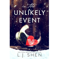 In the Unlikely Event by Shen, L.J.