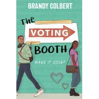 The Voting Booth by Brandy Colbert [Colbert, Brandy]