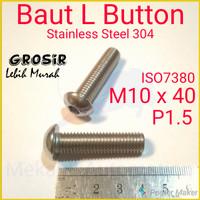 Baut L Button M10 x 40 P1.5 SUS304