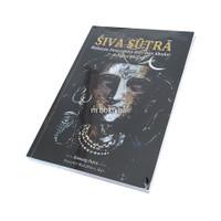 Siva Sutra Rahasia Penyatuan Diri dan Shakti dengan Shiva