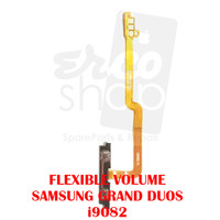 FLEXIBLE VOLUME SAMSUNG GRAND DUOS i9082