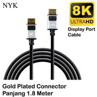 Kabel DisplayPort to Display Port UHD 8K 4K NYK DP to DP M Male 1.8M