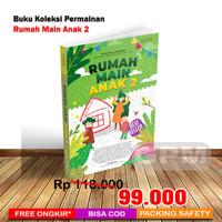 Buku Kumpulan Permainan Anak : Rumah Main Anak 2
