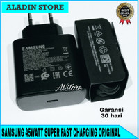 Charger Samsung Note 20 Note 20 Ultra 45W ORI100% SUPER FAST CHARGING
