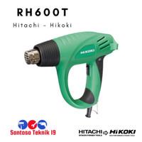 RH600T / RH 600 T Mesin Hot Gun / Heat Gun Hitachi / Hikoki
