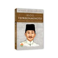H.O.S. Tjokriaminoto : Dari Santri Menjadi Guru Tokoh Bangsa