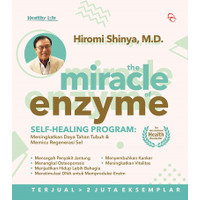 THE MIRACLE OF ENZYME: SELF-HEALING PROGRAM