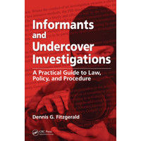 Informants and Undercover Investigations