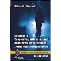 Informants, Cooperating Witnesses, and Undercover Investigations - 2e