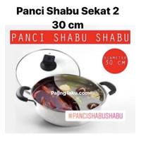 Panci Shabu 30 cm Sekat 2 + Tutup Kaca - stainless Steel