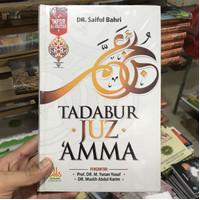 Tadabbur Juz 'Amma by Dr. Saiful Bahri