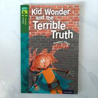 Buku Kid Wonder And The Terrible Truth by Stephen Elboz