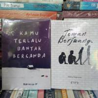 Paket 2 Buku Kamu Terlalu Banyak Bercanda + Teman Berjuang