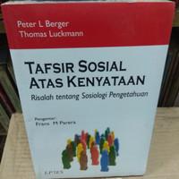 Tafsir Sosial Atas Kenyataan Risalah Tentang Sosiologi Pengetahuan