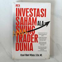 Buku Investasi Saham Ala Swing Trader Dunia by Ryan Filbert Wijaya