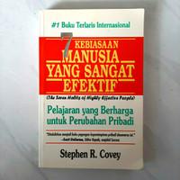 Buku 7 Kebiasaan Manusia Yang Sangat Efektif by Stephen R. Covey