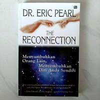 Buku THE RECONNECTION by Dr. Eric Pearl