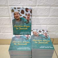 Buku Agama Islam Golden Ways To Jannah Ustadz Oemar Mita