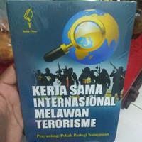 Kerja Sama Internasional Melawan Terorisme