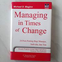 Buku Managing In Times Of Change by Michael D. Maginn