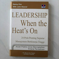 Buku Leadership When The Heat's On by Danny Cox with John Hoover