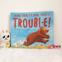 Buku Cerita Anak story Book Where there's a bear , there's trouble !