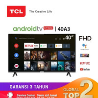 TCL Smart LED TV 40A3 40Inch Google Certified FullHD TV & Dolby Sound
