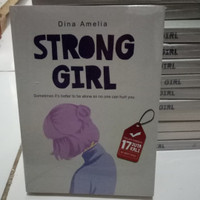 NOVEL WATTPAD STRONG GIRL - DINA AMELIA