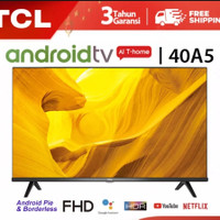 "TCL Smart LED TV 40A5 40Inch 40"" Android Smart TV Digital FHD TV"