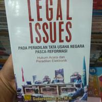 Legal Issues Pada Peradilan Tata Usaha Negara Pasca Reformasi Hukum