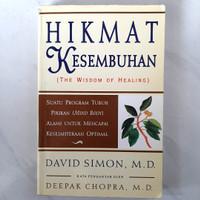 Buku Hikmat Kesembuhan - The Wisdom Of Healing by David Simon, M.D