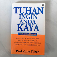 Buku TUHAN INGIN ANDA KAYA by Paul Zane Pilzer