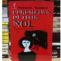 Perempuan Di Titik NOL - Nawal El Saadawi