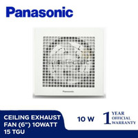 "Ceiling Exhaust Fan / Kipas Angin Plafon Hisap 6"" inch Panasonic 15TGU"