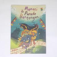 Buku cerita anak - Menari di Parade Bantengan - bestari kids