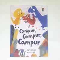 Buku Cerita anak full - Campur, Campur, Campur - bestari kids