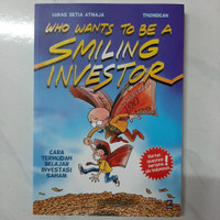 Buku Who Wants To Be A Smiling Investor by Lukas Setia Atmaja