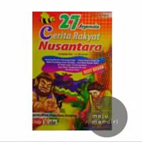 27 Legenda Cerita Rakyat Indonesia