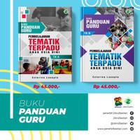 """Buku Panduan Guru PAUD """"TEMATIK TK A & B"""" Kurikulum 2013"""