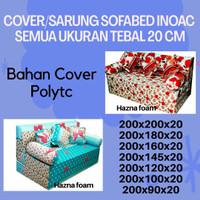 Cover Sarung Sofabed Inoac Tebal 20 Cm Semua Ukuran Bahan Polytc