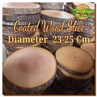 Termurah terlaris wood slice 23-25 cm sudah di vernis dekorasi talenan