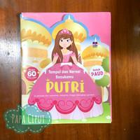 Tempel dan warnai sesukamu: Putri (buku aktivitas & stiker anak)