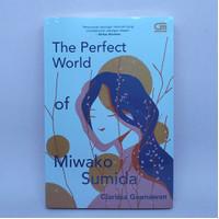 The Perfect World Of Miwako Sumida oleh Clarissa Goenawan