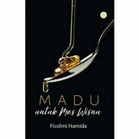 Novel Madu untuk mas wisnu - fissilmi hamida