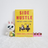 Buku Import Original - Side Hustle : From Idea to Income in 27 Days