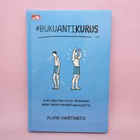#BukuAntiKurus - Buku Anti Kurus - Hard Cover oleh Alvin Hartanto